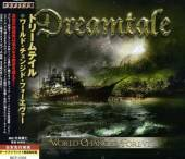 DREAMTALE  - CD WORLD CHANGED FOREVER + 1