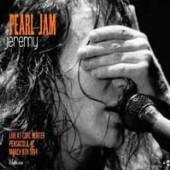 PEARL JAM  - CDD JEREMY: LIVE AT CIVIC CENTER