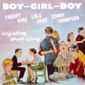 KING FREDDIE/LULA REED/S  - CD BOY-GIRL-BOY
