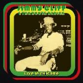 JIMMY CLIFF & THE ROOTS RADICS  - VINYL LIVE IN CHICAG..