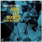 HOOKER JOHN LEE  - VINYL THAT'S MY STORY: JOHN LEE [VINYL]