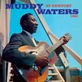 WATERS MUDDY  - CD AT NEWPORT 1960 + SINGS..