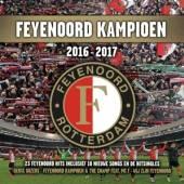 VARIOUS  - CD FEYENOORD KAMPIOEN 2016..