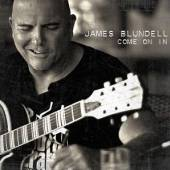 BLUNDELL JAMES  - CD COME ON IN