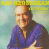 KERNAGHAN RAY  - CD LOST HIGHWAY