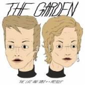 GARDEN  - CD LIFE & TIMES OF A..