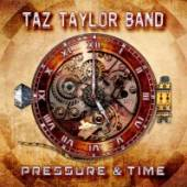 TAZ TAYLOR BAND  - CD PRESSURE & TIME