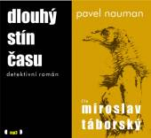 TABORSKY MIROSLAV  - CD NAUMAN: DLOUHY STIN CASU (MP3-CD)