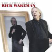 RICK WAKEMAN  - CD+DVD THE OTHER SID..