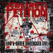 BLIND PETITION  - CD+DVD LAW & ORDER UNPLUGGED (CD+DVD)