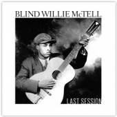 MCTELL BLIND WILLIE  - CD LAST SESSION