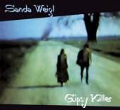 WEIGL SANDA  - CD GIPSY KILLER