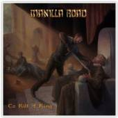 MANILLA ROAD  - CD TO KILL A KING (DELUXE BOX)
