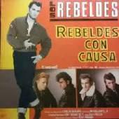 LOS REBELDES  - VINYL REBELDES CON CAUSA [VINYL]