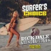 DALE DICK & DEL-TONES  - VINYL SURFER'S CHOICE -.. -HQ- [VINYL]