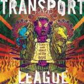 TRANSPORT LEAGUE  - CD TWIST AND SHOUT AT THE DEVIL