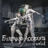 FAERGROUND ACCIDENTS  - VINYL CO-MORBID [VINYL]