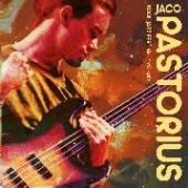 JACO PASTORIUS  - CD KOOL JAZZ FESTIVAL NYC 1982