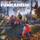 FUNKADELIC  - CD STANDING ON THE VERGE: BEST OF