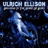 ELLISON ULRICH  - CD DREAMING IN THE HOUSE..