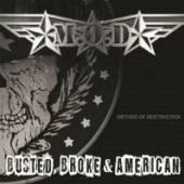 M.O.D.  - VINYL BUSTED BROKE & AMERICAN [VINYL]