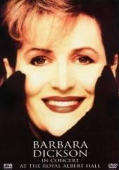 BARBARA DICKSON  - DVD IN CONCERT AT THE ROYAL ALBERT HALL