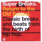 VARIOUS  - CD SUPER BREAKS: RETURN TO THE...