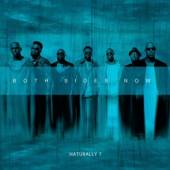 NATURALLY 7  - CD BOTH SIDES NOW