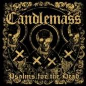 CANDLEMASS  - CD PSALMS FOR THE DEAD