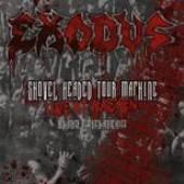 EXODUS  - DVD SHOVEL HEADED TO..