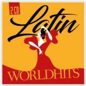 VARIOUS  - CD LATIN WORLDHITS