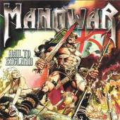 MANOWAR  - CD HAIL TO ENGLAND -SILVER E