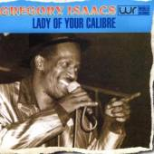 GREGORY ISAACS  - CD LADY OF YOUR CALIBRE