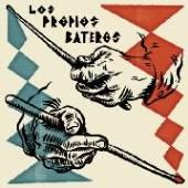 LOS PROPIOS  - VINYL 7-BATAZO BATERO [VINYL]
