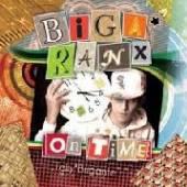 BIGA RANX  - VINYL ON TIME [VINYL]