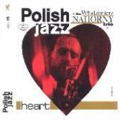 NAHORNY WLODZIMIERZ TRIO  - CD HEART