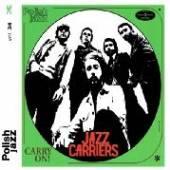 JAZZ CARRIERS  - VINYL CARRY ON! [VINYL]