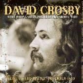 DAVID CROSBY  - VINYL LIVE AT THE MA..