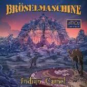 BROESELMASCHINE  - VINYL INDIAN CAMEL -..