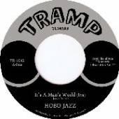 HOBO JAZZ  - SI IT'S A MAN'S WORLD /7