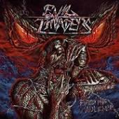 EVIL INVADERS  - CD FEED ME VIOLENCE