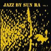 SUN RA  - VINYL JAZZ BY RA VOL.1 [VINYL]