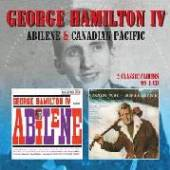 GEORGE HAMILTON IV  - CD ABILENE / CANADIAN PACIFIC