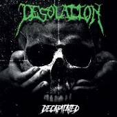 DESOLATION  - CD DECAPITATED