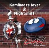 ELAN  - 2xCD KAMIKADZE LOVER & NIGHTSHIFT