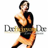 BRIDGEWATER DEE DEE  - CD LOVE & PEACE