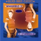 WHIGFIELD  - CD WHIGFIELD II