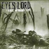 EYES OF THE LORD  - 2 CALL IT WAR (GREEN VINYL)