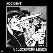 ACCIDENT  - VINYL CLOCKWORK LEGION [VINYL]