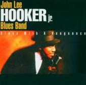 HOOKER JOHN LEE -JR-  - CD BLUES WITH A VENGEANCE